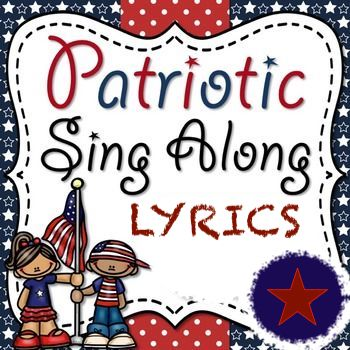 Patriotic Song Lyrics (via Google Slides)